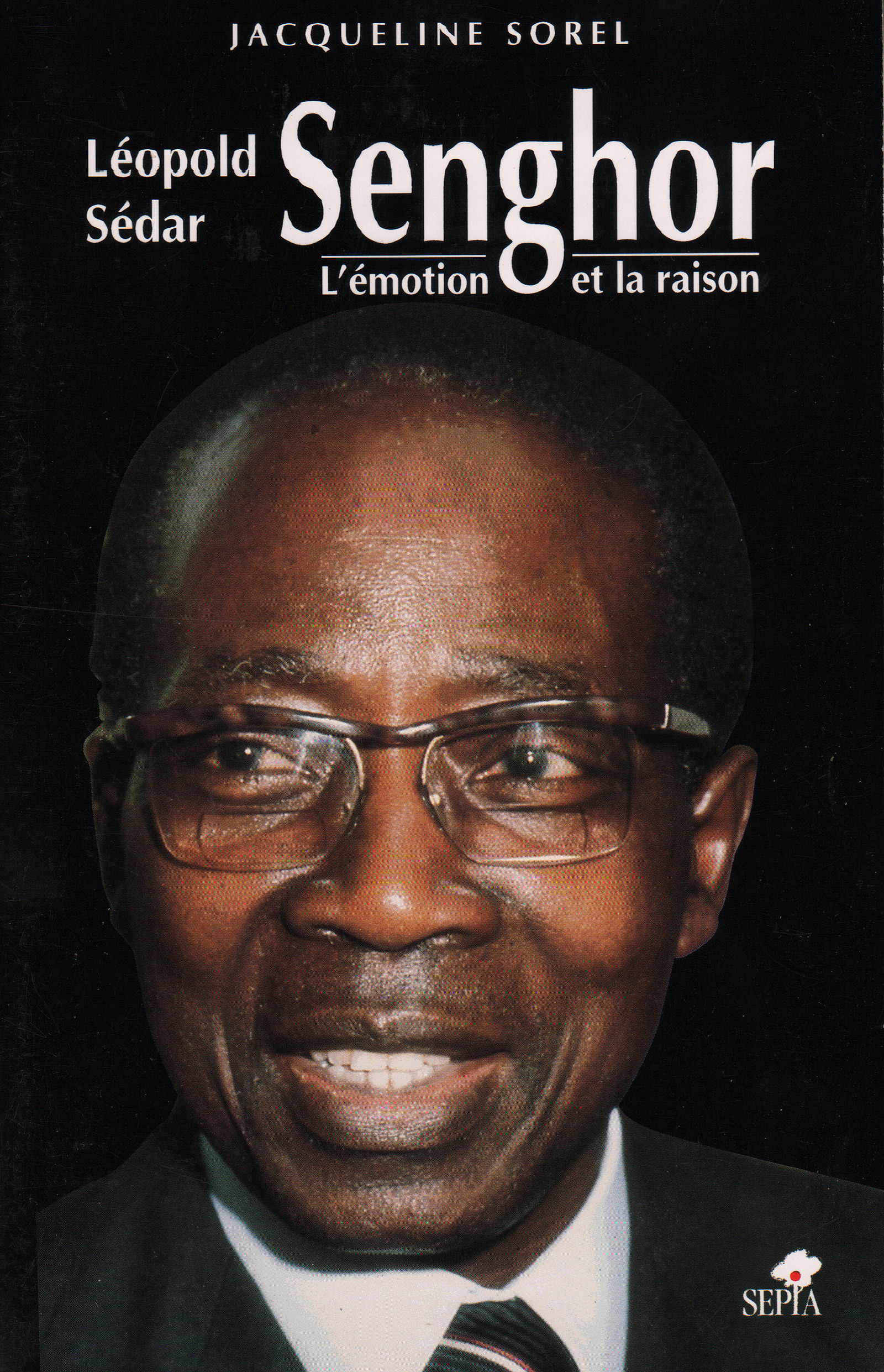 LEOPOLD SEDAR SENGHOR - L'EMOTION ET LA RAISON