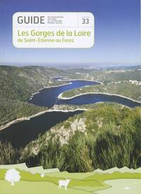 N 33 LES GORGES DE LA LOIRE DE ST ETIENNE AU FOREZ