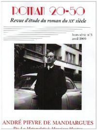 ROMAN 20-50, HORS SERIE N 5/AVRIL 2009 - ANDRE PIEYRE DE MANDIARGUES