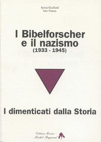 I BIBELFORSCHER E IL NAZISMO (ITALIEN)