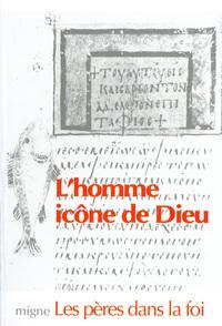 L'HOMME, ICONE DE DIEU