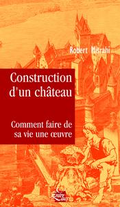 CONSTRUCTION D'UN CHATEAU - TRAITE DU BONHEUR