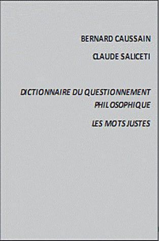 DICTIONNAIRE DU QUESTIONNEMENT PHILOSOPHIQUE