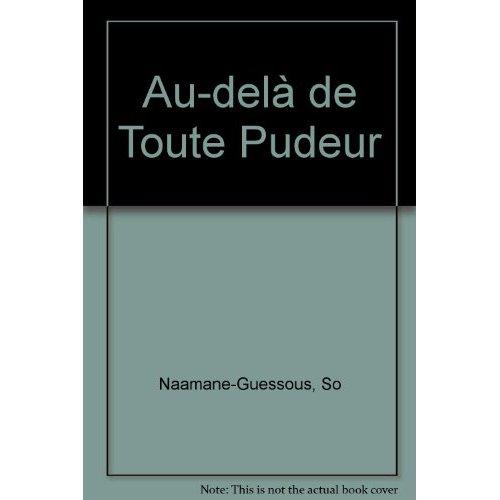 AU-DELA DE TOUTE PUDEUR