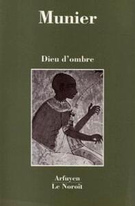 DIEU D'OMBRE