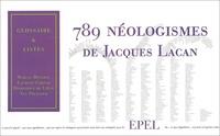 789 NEOLOGISMES DE JACQUES LACAN