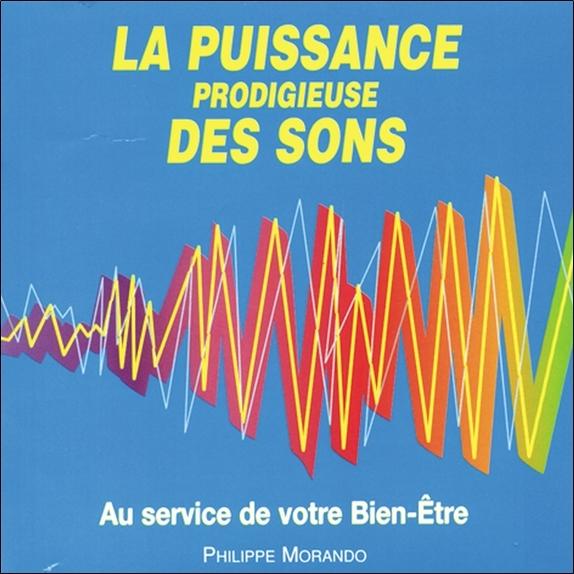 LA PUISSANCE PRODIGIEUSE DES SONS - AUDIO