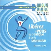 LIBEREZ-VOUS DE LA FATIGUE ET DE LA DEPRESSION - AUDIO