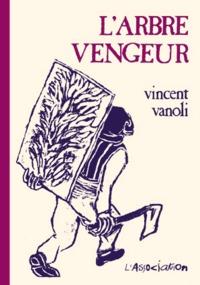 L' ARBRE VENGEUR
