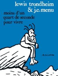 MOINS D'UN QUART DE SECONDE POUR VIVRE