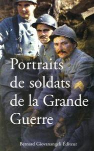 PORTRAITS DE SOLDATS DE LA GRANDE GUERRE