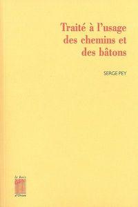 TRAITE A L'USAGE DES CHEMINS ET DES BATONS