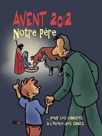 L'AVENT ET LE TEMPS DE NOEL 2012 A L'ECOLE DES SAINTS