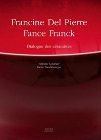 DEL PIERRE FRANCINE / FRANCK FANCE - DIALOGUES DE CERAMISTES