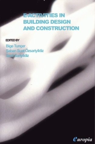 E-ACTIVITIES IN BUILDING DESIGN AND CONSTRUCTION