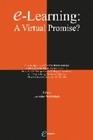 E-LEARNING: A VIRTUAL PROMISE?