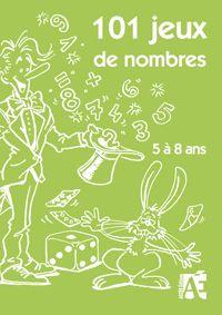101 JEUX DE NOMBRES