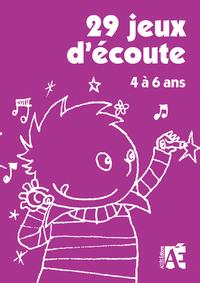 29 JEUX D'ECOUTE
