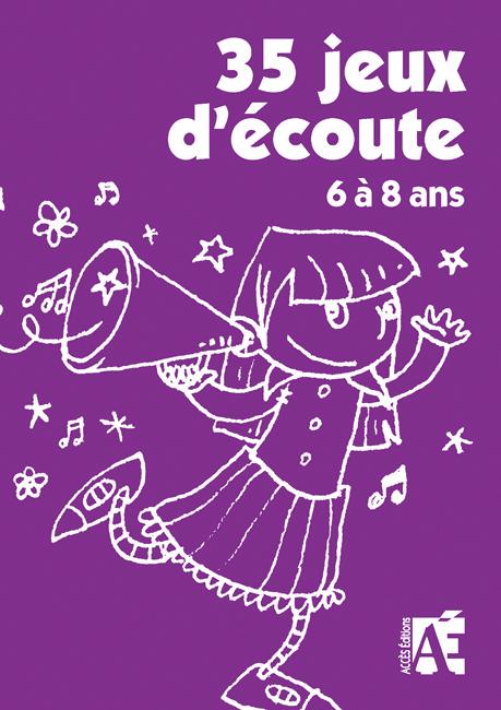35 JEUX D'ECOUTE