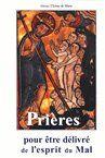 PRIERES POUR ETRE DELIVRE DE L'ESPRIT DU MAL (LE.16)