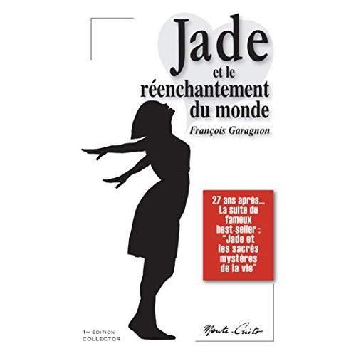 JADE ET LE REENCHANTEMENT DU MONDE