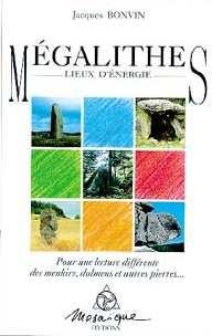 MEGALITHES - LIEUX D'ENERGIE