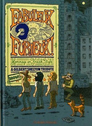 FABULEUX FURIEUX - HOMMAGE EN FREAK STYLE