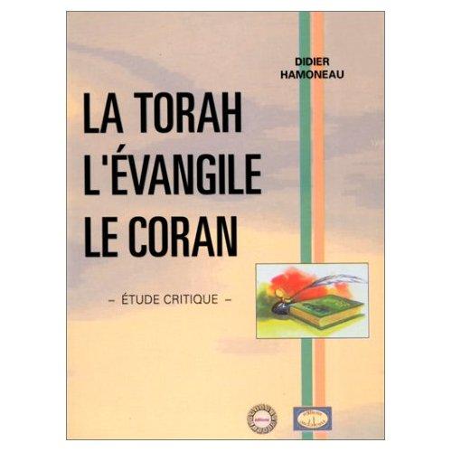 TORAH, L'EVANGILE ET LE CORAN