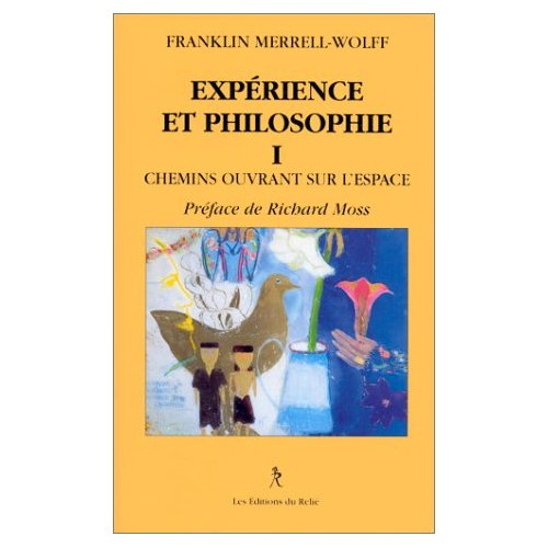 EXPERIENCE ET PHILOSOPHIE (TOME 1)