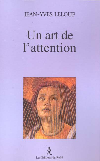 UN ART DE L'ATTENTION