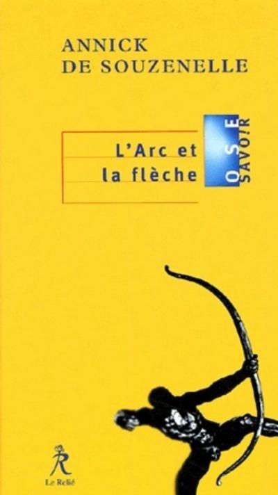 L'ARC ET LA FLECHE