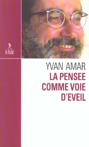 LA PENSEE COMME VOIE D'EVEIL
