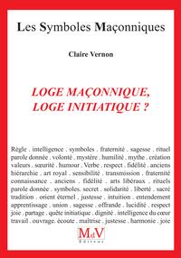 LOGE MACONNIQUE, LOGE INITIATIQUE ?