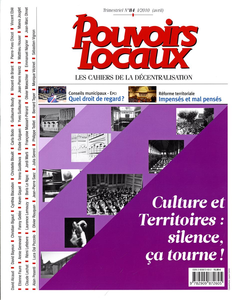 CULTURE ET TERRITOIRES : SILENCE, CA TOURNE ! (N 84 I/2010 AVRIL)