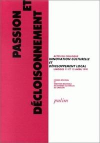 PASSION ET DECLOISONNEMENT. COLLOQUE