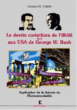 DESTIN CORINTHIEN DE L'IRAK FACE AUX USA DE GEORGE W. BUSH (LE)