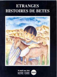 ETRANGES HISTOIRES DE BETES