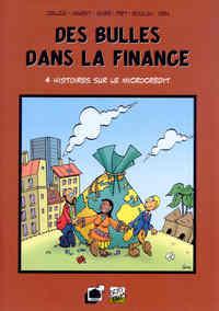 DES BULLES DANS LA FINANCE 4 HISTOIRES SUR LE MICROCREDIT