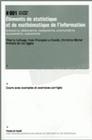 ELEMENTS DE STATISTIQUE ET DE MATHEMATIQUE DE L'INFORMATION. INFOMETR IE, BIBLIOMETRIE, MEDIAMETRIE,