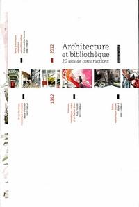 ARCHITECTURE ET BIBLIOTHEQUE. 20 ANS DE CONSTRUCTIONS