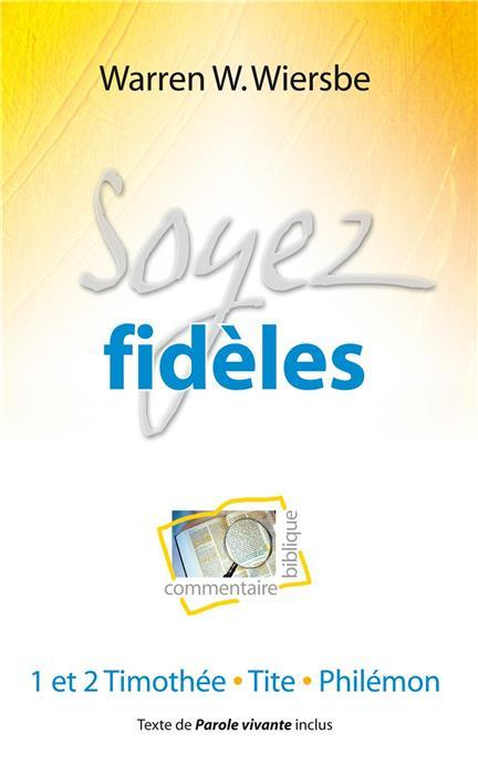 SOYEZ FIDELES
