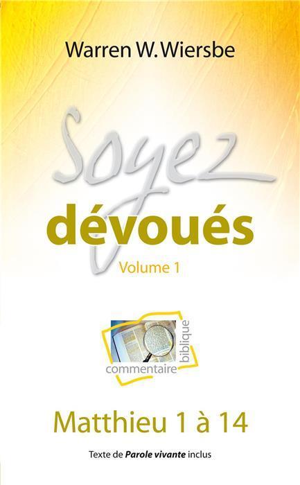 SOYEZ DEVOUES VOLUME 1