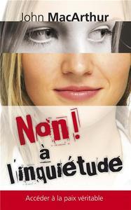 NON ! A L'INQUIETUDE