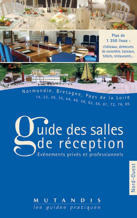GUIDE DES SALLES DE RECEPTION T3 NORD-OUEST