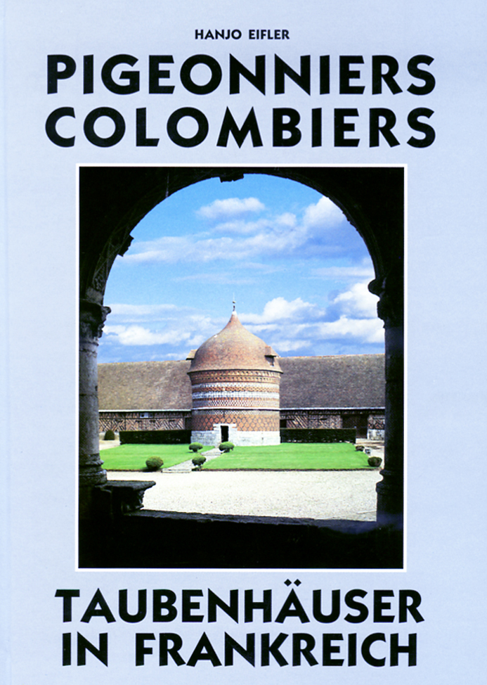 PIGEONNIERS COLOMBIERS - TAUBENHAUSER IN FRANKREICH