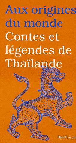 CONTES ET LEGENDES DE THAILANDE