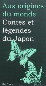 CONTES ET LEGENDES DU JAPON