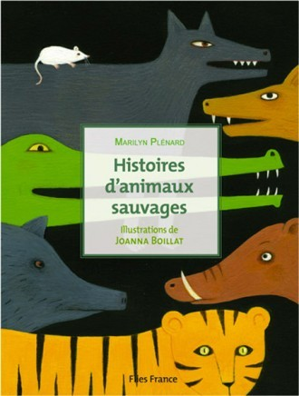 HISTOIRES D ANIMAUX SAUVAGES