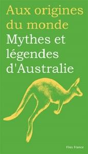 MYTHES ET LEGENDES D AUSTRALIE
