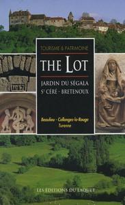 THE LOT - JARDIN DU SEGALA - ST CERE / BRETENOUX
